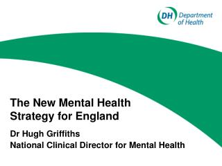The New Mental Health Strategy for England