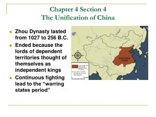 Chapter 4 Section 4 The Unification of China