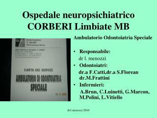 Ospedale neuropsichiatrico CORBERI Limbiate MB