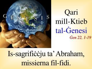 Qari  mill- Ktieb tal-Ġenesi Ġen  22, 1-19