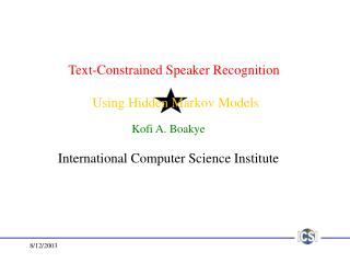 Text-Constrained Speaker Recognition   Using Hidden Markov Models