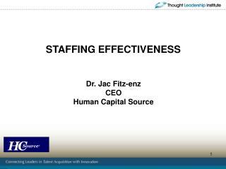 STAFFING EFFECTIVENESS