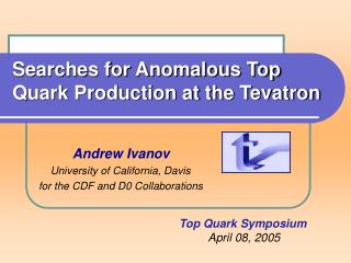 Searches for Anomalous Top Quark Production at the Tevatron