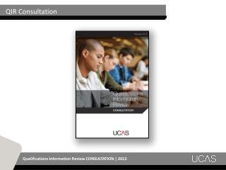 QIR Consultation