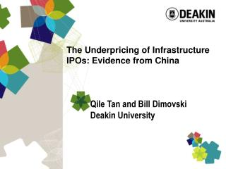 Qile Tan and Bill Dimovski Deakin University