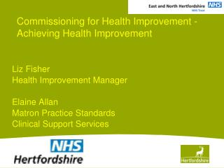Commissioning for Health Improvement -   Achieving Health Improvement