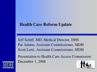 Health Care Reform Update