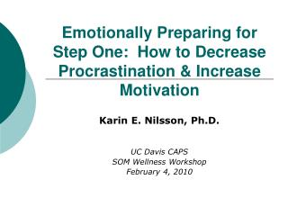 Emotionally Preparing for Step One:  How to Decrease Procrastination & Increase Motivation
