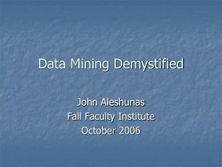 Data Mining Demystified