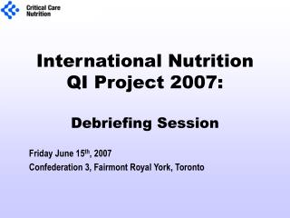 International Nutrition QI Project 2007:  Debriefing Session
