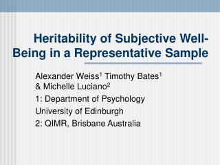Heritability of Subjective Well-Being in a Representative Sample