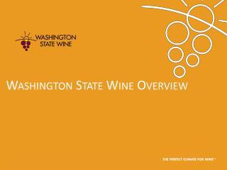 Washington  State Wine Overview