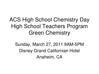 ACS High School Chemistry Day High School Teachers Program  Green Chemistry