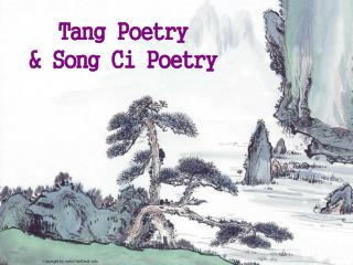 Tang Poetry & Song Ci Poetry