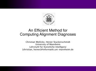 An Efficient Method for Computing Alignment Diagnoses