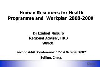 Human Resources for Health Programme and  Workplan 2008-2009