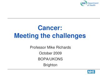 Cancer: Meeting the challenges