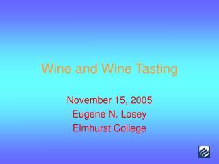 Wine and Wine Tasting