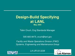Design-Build Specifying  at LANL May, 2003
