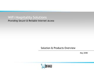 WiFi Hospitality Solutions Providing Secure & Reliable Internet Access