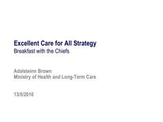 Excellent Care for All Strategy Breakfast with the Chiefs