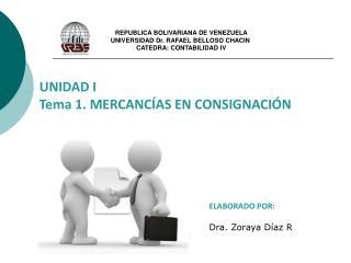 REPUBLICA BOLIVARIANA DE VENEZUELA UNIVERSIDAD Dr. RAFAEL BELLOSO CHACIN  CATEDRA: CONTABILIDAD IV