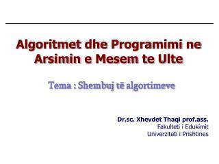 Algoritmet dhe Programimi ne Arsimin  e  Mesem  te  Ulte