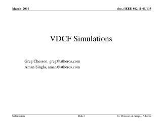 VDCF Simulations
