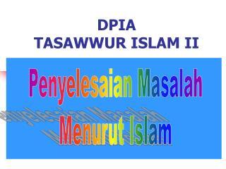DPIA   TASAWWUR ISLAM II