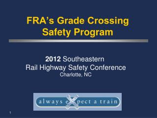 FRA's Grade Crossing Safety Program