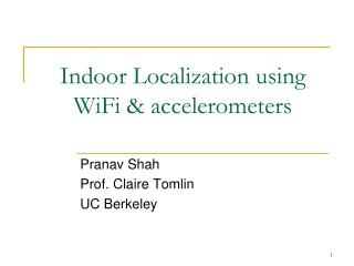 Indoor Localization using WiFi & accelerometers