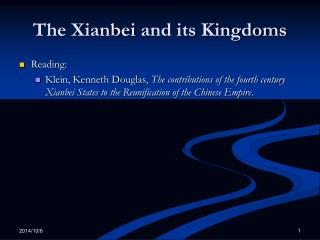 The  Xianbei  and its Kingdoms