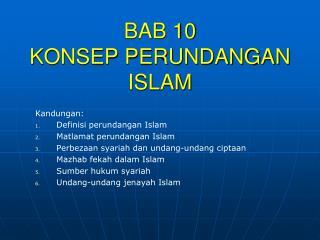 BAB 10 KONSEP PERUNDANGAN ISLAM