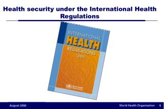 Health security under the International Health Regulations