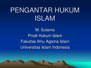 PENGANTAR HUKUM ISLAM