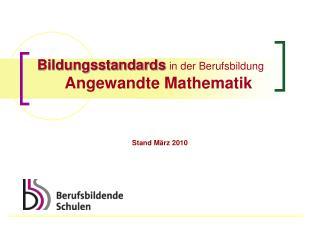 Bildungsstandards in der Berufsbildung Angewandte Mathematik