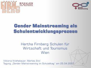 Gender Mainstreaming als Schulentwicklungsprozess
