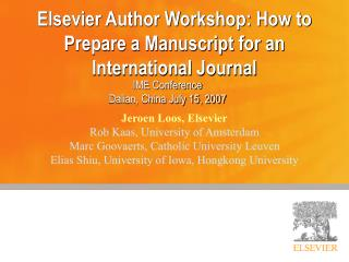 Elsevier Author Workshop: How to Prepare a Manuscript for an International Journal