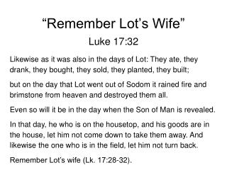 """Remember Lot's Wife"""