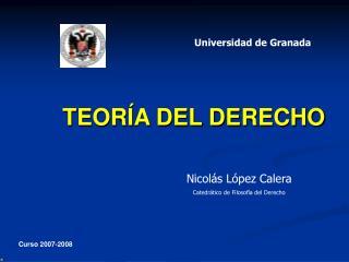 Nicolás López Calera Catedrático de Filosofía del Derecho