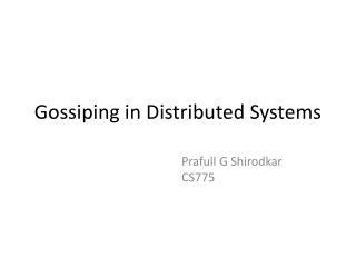 Gossiping in Distributed Systems