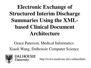Grace Paterson, Medical Informatics Xiaoli Wang, Dalhousie Computer Science