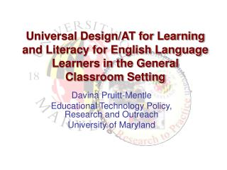 Davina Pruitt-Mentle Educational Technology Policy, Research and Outreach University of Maryland