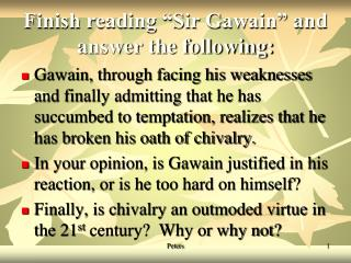 """Finish reading """"Sir Gawain"""" and answer the following:"""