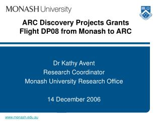 ARC Discovery Projects Grants  Flight DP08 from Monash to ARC