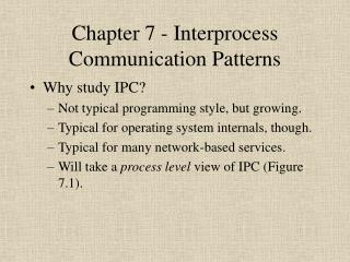 Chapter 7 - Interprocess Communication Patterns