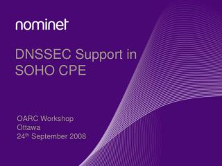 DNSSEC Support in SOHO CPE