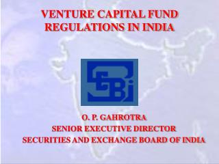VENTURE CAPITAL FUND REGULATIONS IN INDIA