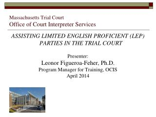 Massachusetts Trial Court Office of Court Interpreter Services