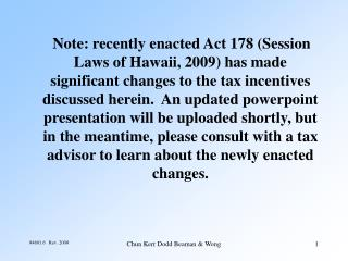 Act 221 QHTB Tax Incentives  as revised Act 215 (2004)*